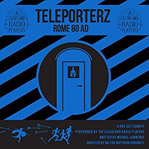 Teleporterz - Rome 80 AD Radio/TV Program