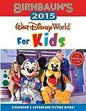Birnbaum's 2015 Walt Disney World For Kids: The Official Guide