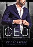 CEO Amores Brutos (Portuguese Edition)