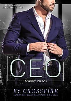 CEO Amores Brutos por [Crossfire, Ky]