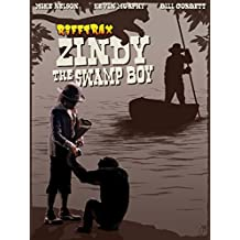 RiffTrax: Zindy the Swamp Boy