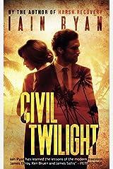 Civil Twilight: Tunnel Island Book 3 Paperback