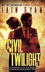 Civil Twilight: Tunnel Island Book 3