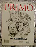 Primo Magazine Spring 2001 (The Italian Image : Married To The Mob?, Vol. 1 No. 4)