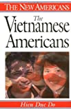 The Vietnamese Americans, Hien Duc Do, 0313297800
