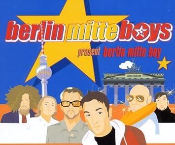 Berlin Mitte Boy Berlin Mitte Boys Amazonde Musik