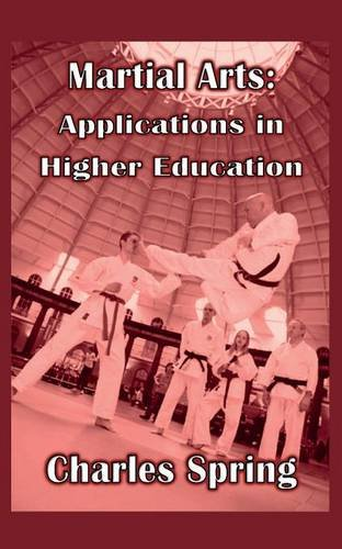 Martial Arts: Applications in Higher Education