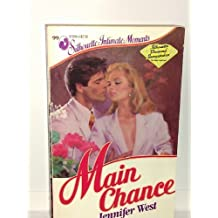 Main Chance (Silhouette Intimate Moments No. 99)