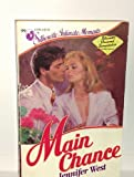 Main Chance, Jennifer West, 0373070993