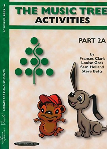 The Music Tree Activities Book: Part 2A (Frances Clark Library for Piano Students)