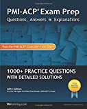 PMI-ACP Exam Prep: Questions, Answers, & Explanations