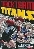 Track Team Titans, Stephanie True Peters, 1434230724