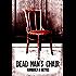 Dead Man's Chair