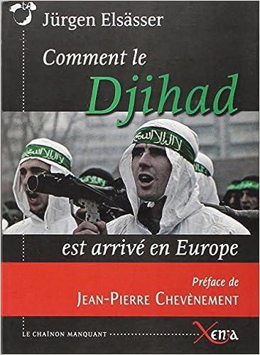 Comment le djihad est arrivé en Europe - Jürgen Elsässer sur Bookys