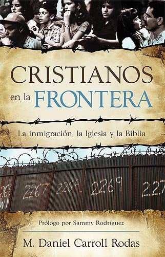 Cristianos En La Frontera (Spanish Edition)
