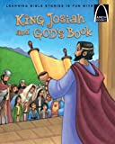 img - for King Josiah and God's Book (Arch Books) book / textbook / text book