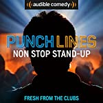 Ep. 7: Fresh From the Clubs (Punchlines) |  Audible Comedy