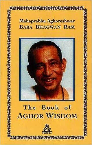 Book The Book of Aghor Wisdon by Mahaprabhu Aghoreshwar Baba Bhagwan Ram (2012-01-01)