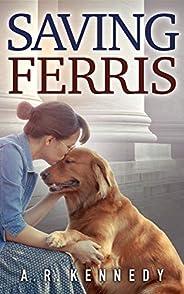 Saving Ferris (English Edition)