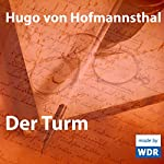 Der Turm | Hugo von Hofmannsthal