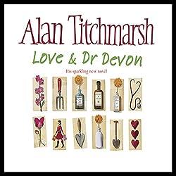 Love and Dr. Devon