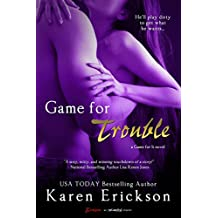Game for Trouble (Game for It Book 2)