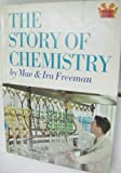 The Story of Chemistry, Mae B. Freeman and Ira M. Freeman, 0394901266