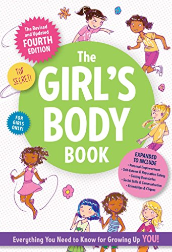 The Girl's Body Book: Fourth Edition