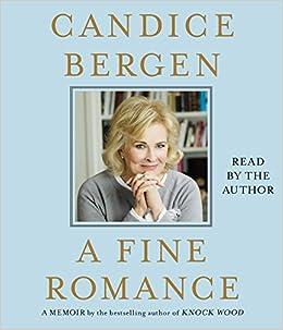 Amazon Fr A Fine Romance Candice Bergen Livres
