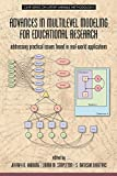 Advances in Multilevel Modeling for Educational