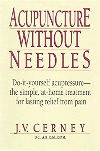 Buy acupuncture without needles do it yourself acupressure the buy acupuncture without needles do it yourself acupressure the simple at home treatment for lasting relief from pain book online at low prices in india solutioingenieria Choice Image