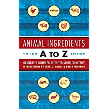 Animal Ingredients A to Z: Third Edition