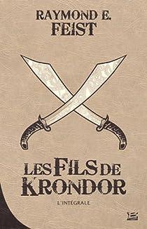 Les Fils de Krondor, Intégrale par Feist