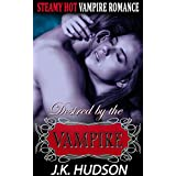 Vampire Romance: Desired by a Vampire (Paranormal BBW Alpha Vampire Women's Fiction Romance) (Fantasy Male Billionaire New Adult Short Stories)