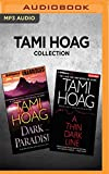 Tami Hoag Collection - Dark Paradise & A Thin Dark Line