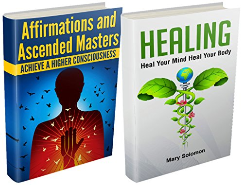 HEALING: AFFIRMATIONS: Higher Consciousness And Self Healing - box set (Mantras, Prayer, Energy Healing, Energy Work, Positive Affirmations, Chakra Healing, Chronic (Mantra Prayer Box)
