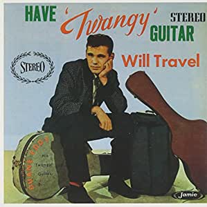 Have 'Twangy' Guitar-Will Travel