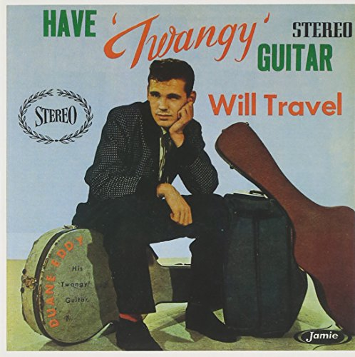 Have Twangy Guitar Will Travel