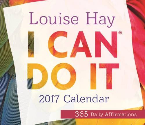 I Can Do It® 2017 Calendar: 365 Daily Affirmations