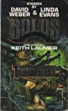 The Triumphant, Keith Laumer, David Weber, Linda Evans, 067187683X