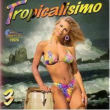 Tropicalisimo Volumen 3