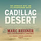 #6: Cadillac Desert, Revised and Updated Edition: The American West and Its Disappearing Water