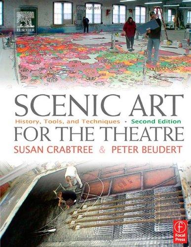 Scenic Art for the Theatre, Second Edition: History,...