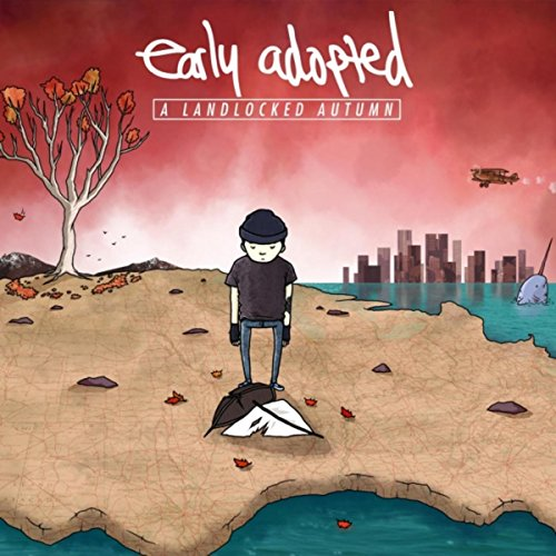 A Landlocked Autumn [Explicit]