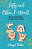 Book Cover for Fifty and Other F-Words: Reflections from the Rearview Mirror