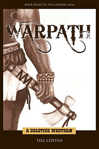 Warpath (The Landon Saga Book 8) by [Cotten, Tell]