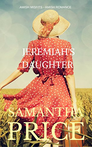 Jeremiah's Daughter: Amish Romance (Amish Misfits Book 6) cover
