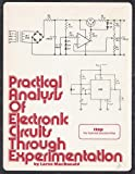 Practical Analysis of Electronic Circuits Through Experimentation, Lorne MacDonald, 0911908080