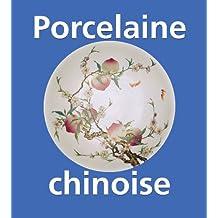 Porcelaine chinoise