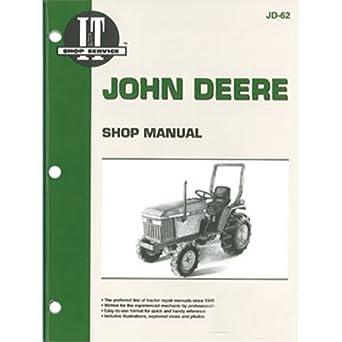 Amazon com: JD62 New Shop Manual for John Deere Compact
